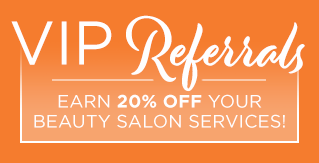 Earn 20% off your beauty salon services